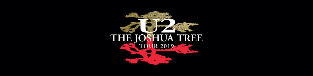 The Joshua Tree Tour 2019